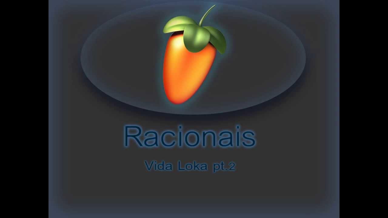 Fl Studio 10 Racionais Mc S Vida Loka Pt 2 Link Para Download