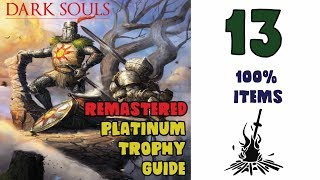 Dark Souls Remastered 100% Item Platinum Trophy / Achievement Guide part 13. 17/41 Trophies Unlocked