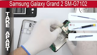 How to disassemble 📱 Samsung Galaxy Grand 2 G7102, Take Apart