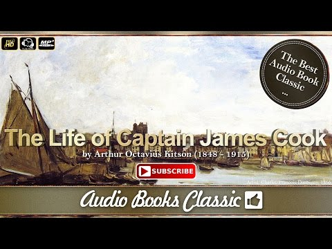 Audiobook: The Life of Captain James Cook by Arthur Octavius Kitson | AudioBooks Classic 2