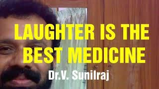 Laughter is strong medicine by Dr.V. Sunilraj