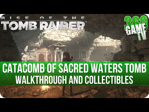 Rise of the Tomb Raider - Catacomb of Sacred Waters Tomb Walkthrough incl. all Collectibles