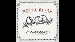 Misty River - Black Muddy River