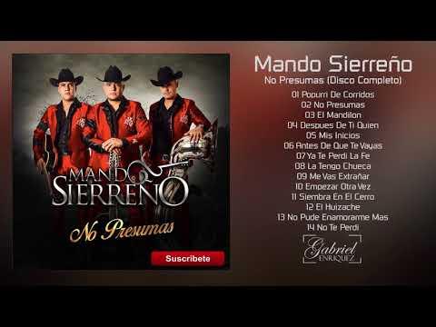 Mando Sierre�o - No Presumas [ESTUDIO] [CD COMPLETO] 2017 - �ESTRENO!
