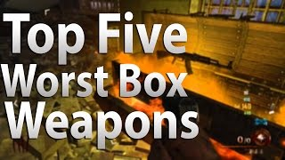Top 5 Worst Box Weapons In Call Of Duty 'zombies' - Black Ops 2, Black Ops & Waw Zombies