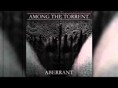 Among the Torrent - Realm Within