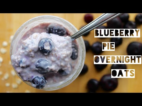 Healthy Blueberry Pie Overnight Oats Recipe | How To Make Overnight Oatmeal
