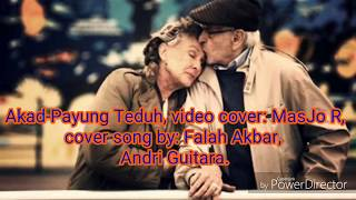 Video Akad-Payung Teduh, video cover: MasJo R, cover song by: Falah Akbar, Andri Guitara. download MP3, 3GP, MP4, WEBM, AVI, FLV Agustus 2018