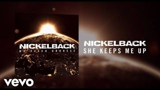 Nickelback - She Keeps Me Up (Audio)