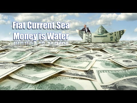 Fiat Current Sea: Money Is Water