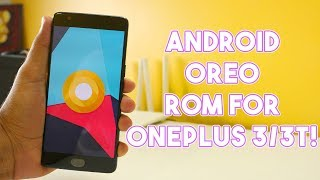 LineageOS 15.0[8.0.0] for OnePlus 3 & OnePlus 3T! Android Oreo