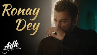 Ronay Dey Full Video Song | Arth The Destination | Shaan Shahid, Humaima Malik