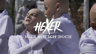 HeXer - Hier bin ich doch (Official Video)