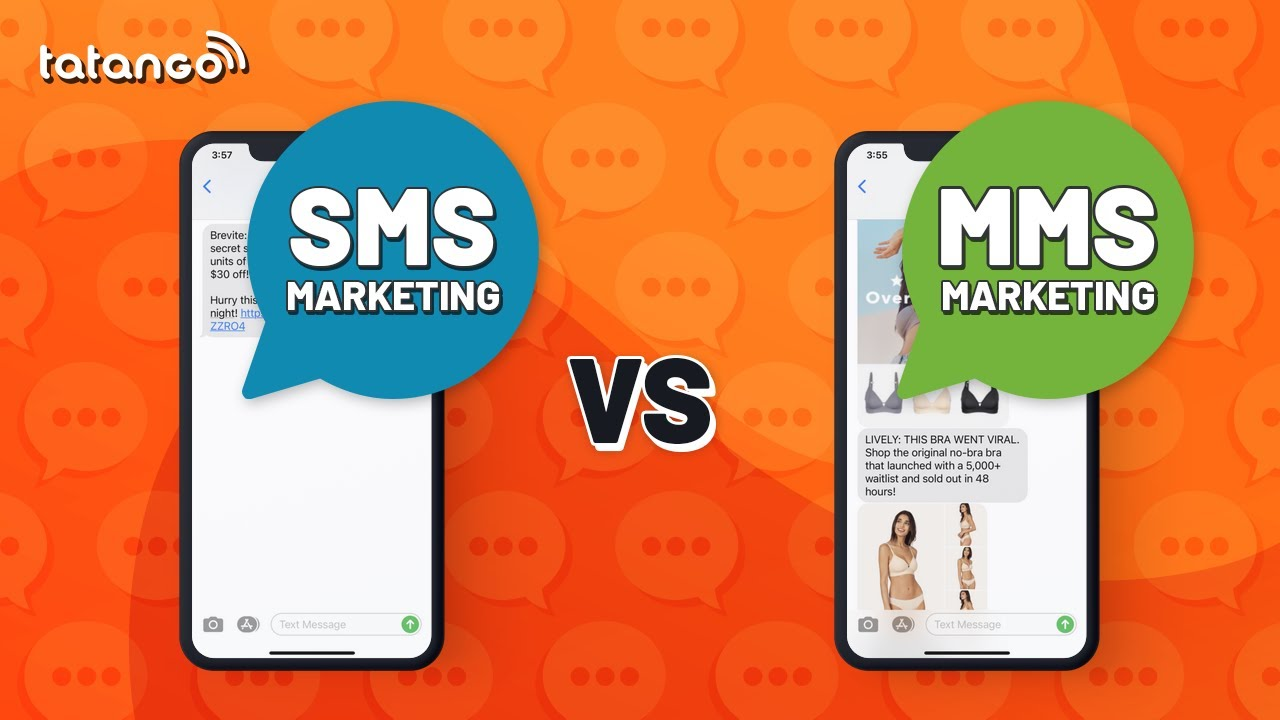 Sms Marketing Vs Mms Marketing Whats The Difference