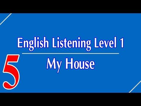 English Listening Level 1 - Lesson 5 - My House