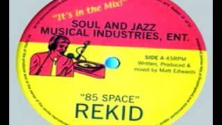 Rekid - 85 Space