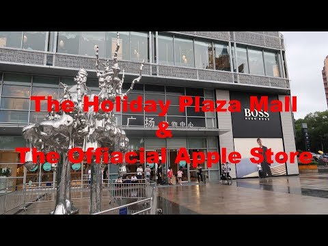 Things to do in shenzhen; The Holiday Plaza Mall and the OFFICIAL Apple store