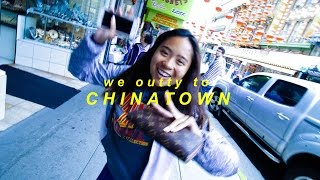 let's go to chinatown
