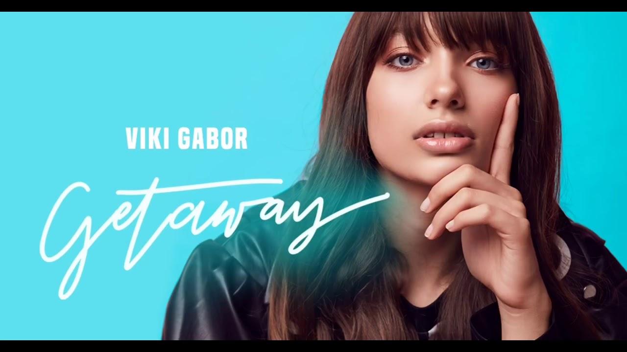 Download Viki Gabor - Getaway (Audio 2020)