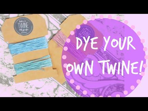 How to Dye Twine