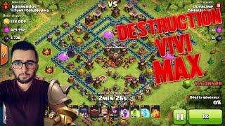 CLASH OF CLANS - DESTRUCTION DE VILLAGE MAX + INFO + RACONTE TA VIE DOVA