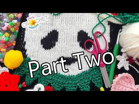 Ugly Christmas Sweater PART TWO – InStitches Family Crochet Party 27
