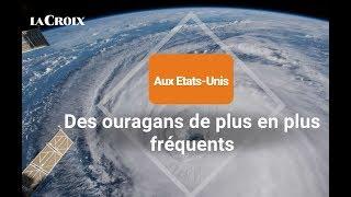 Aux États-Unis, des ouragans de plus en plus fréquents