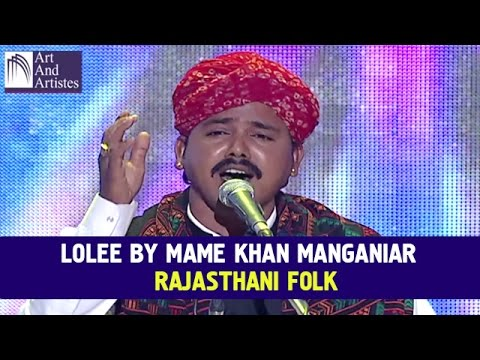 Lolee By Mame Khan Manganiar | Rajasthani Folk | Idea Jalsa | Art And Artistes