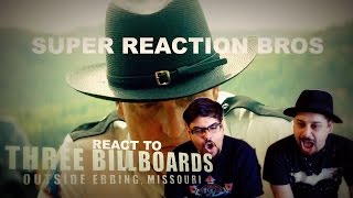 SUPER REACTION BROS REACT & REVIEW Three Billboards Outside Ebbing, Missouri Official Trailer!!!!