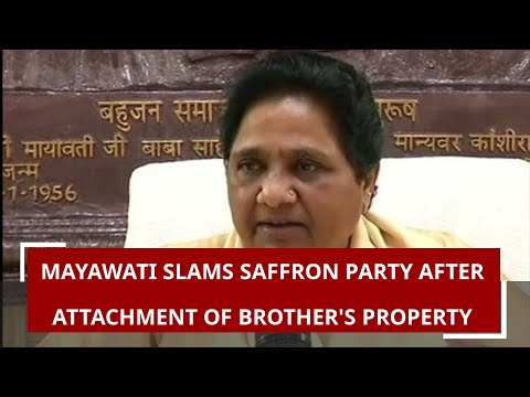 Mayawati slams saffron party after attachment of brother`s property