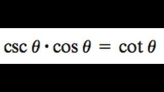 Prove Csc Theta Cos Theta Equal Cotangent Theta