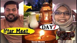 Day 7 ; Iftar Meet സുഹൃത്തുക്കളും ഒത്തൊരു നോമ്പുതുറ  at Ruchi Restaurant Abu-Dhabi