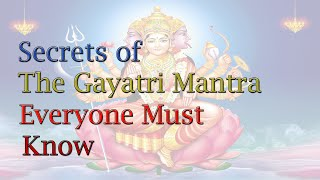 Gayatri Mantra (Facts from  Science ,Vedas and Upanishad)