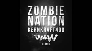 Zombie Nation - Kernkraft 400 (W&W Remix) [FREE DOWNLOAD]