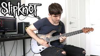 Slipknot | Critical Darling | (GUITAR COVER 2019)