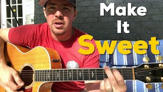 Make It Sweet | Old Dominion | Beginner Guitar Lesson Video