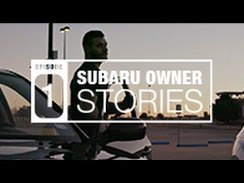 Who Owns Subaru >> Subaru Owner Stories Episode One Meet Joseph Batson