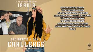 Irania - Residente Y JonZ Challenge (Official Video Lyric)