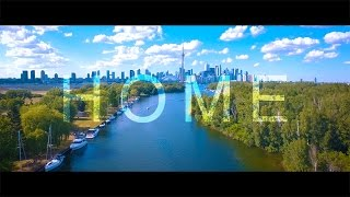 Home is Toronto 4K