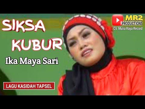 SIKSA KUBUR - Lagu Tapsel - IKA MAYA SARI