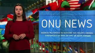 Destaque ONU News - 22 de fevereiro de 2018