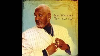 Mel Waiters -  I Like Your Sister