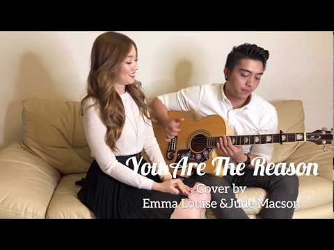 YOU ARE THE REASON -BY EMMA LOUISE AND JUDE MACSON