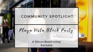 Playa Vista Block Party at Runway Playa Vista
