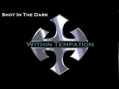 Shot In The Dark - Within Temptation (Male Version)