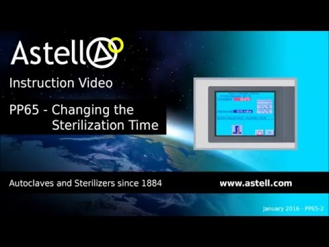 Altering the Sterilize Time on an Autoclave | PP65 Controller | Astell Scientific