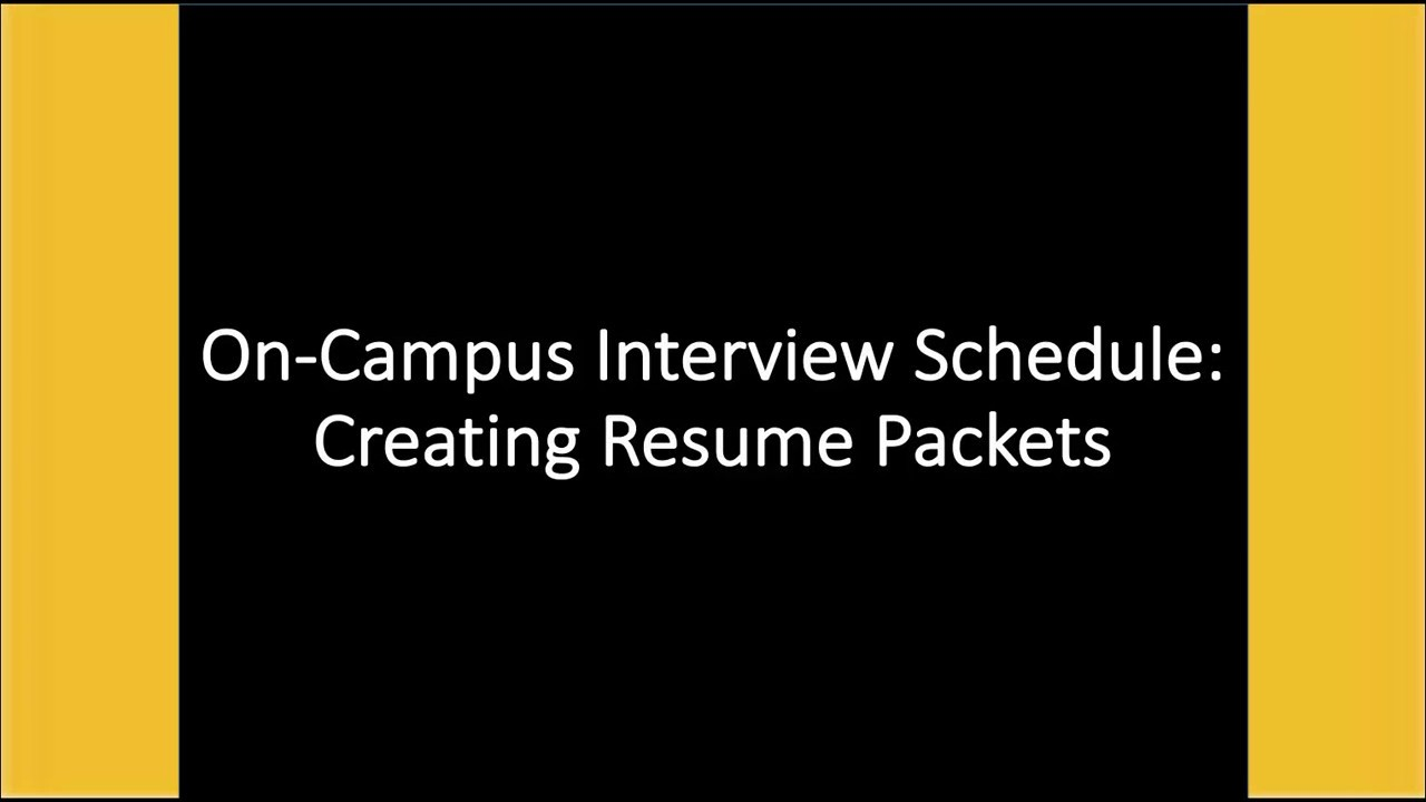 Creating A Resume Packet For On Campus Interview Schedule Youtube