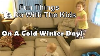 What To Do With Two Kids In Cold Weather - Winter 2019 Vlog