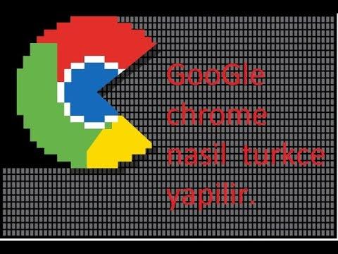Google Chrome Dil Turkce Yapimi (cok Basit)