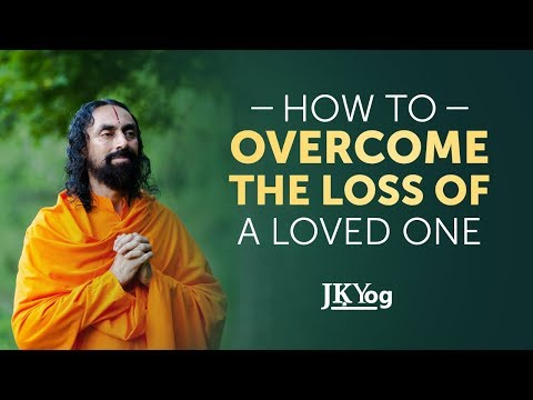 How to Overcome the Loss of a Loved One? | Bhagavad Gita Lessons | Swami Mukundananda